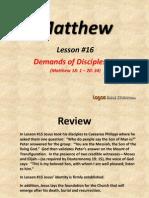 16. Demands of Discipleship