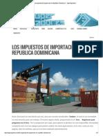 Los Impuestos de Importacion en Republica Dominicana _ SuperJugadores