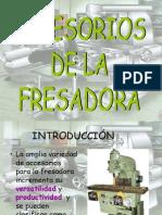 2. Accesorios de La Fresadora
