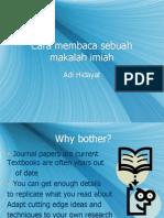 Adi Hidayat. Cara Membaca Sebuah Makalah Ilmiah 23-10-09