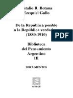 Botana y Gallo. De la República posible a la República verdadera (1880-1910). Tomo III.