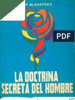 Blavatsky, H.P. - La Doctrina Secreta Del Hombre