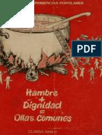 Hambre + Dignidad = Ollas Comunes