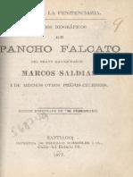 Hechos biográficos de Pancho Falcato, del bravo maloqueador Marcos Saldías i de muchos otros presos célebres. 1877