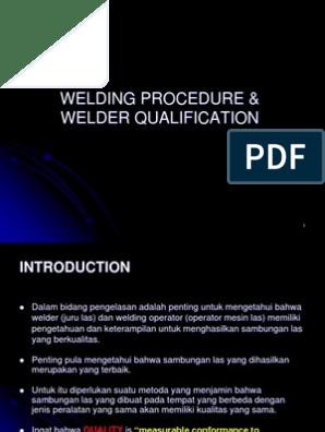 Welding Procedure Welder Qualification Pengelasan Baja