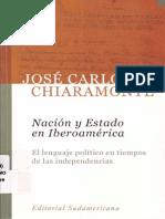 Jose Carlos Chiaramonte. Nación y Estado en Iberoamérica. 2004