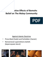 The Negative Effects of Bomohs Belief on the Malay Community