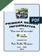 PRIMERA SESION INFORMATIVA PARA EL BUEN INICIO DEL AÑO ESCOLAR 2014