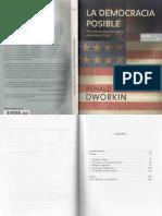 Dworkin, Ronald - La Democracia Posible. Principios Para Un Nuevo Debate Politico