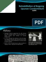 Rehabilitation of Bagong Lipunan Condominium