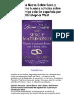 Buena Nueva Sobre Sexo y Matrimonio Buenas Noticias Sobre Sexo Marrige Edicion en Espaol Por Christopher West Teologia Del Cuerpo