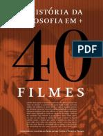A história da filosofia em mais 40 filmes