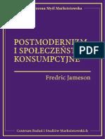 Fredric Jameson - Postmodernizm i społeczeństwo konsumpcyjne.pdf
