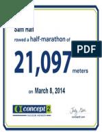 Concept2 2014 March 08 Half Marathon Certificate