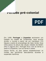 Periodo Pre Colonial 7 Ano