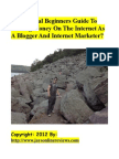 The Official Newbies Guide to Making Money on the Internet as a Blogger and Internet Marketer