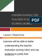 understanding the teacher evaluation scoring rubric