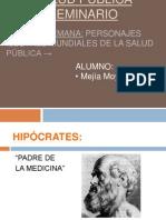 Personajes Ilustres Mundiales de La Salud Publica