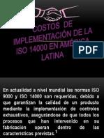 COSTOS  DE IMPLEMENTACIÓN DE LA ISO 14000