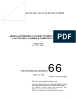 ALGUMAS INTER-RELAÇÕES DA POLÍTICA FISCAL COM A MONETÁRIA, CAMBIAL E CREDITÍCIA NO BRASIL