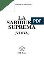 Vidia Vahini ( Sabiduria Suprema ) Sai Baba