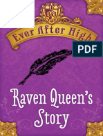 Raven Queen's Story