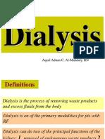 Dialysis (Hemodialysis and Peritoneal)