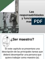 Las Responsabilidades y Funciones Del Maestro