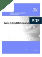 Breaking Oracle IO Bottleneck 121609