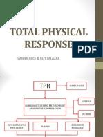 t Physical Response