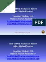 healthcarereformmedicaltourism2012webinar-120710114134-phpapp02