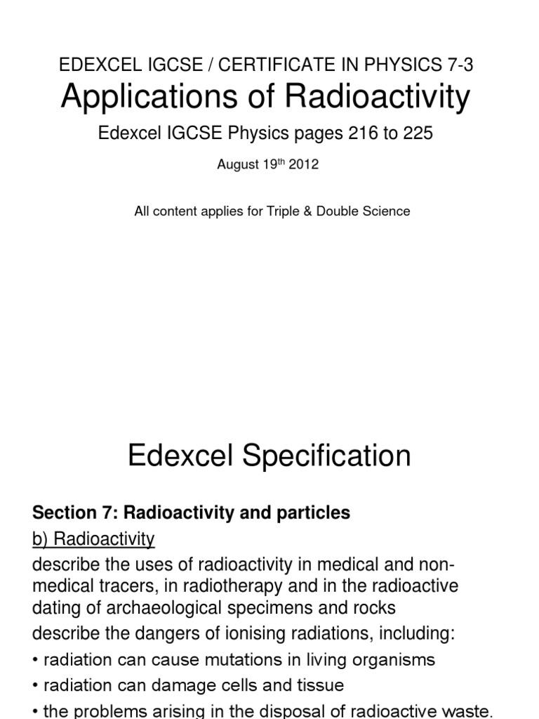 2 medical uses of radioactivity in radioactive dating