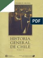 Historia General de Chile T.v. Diego Barros Arana