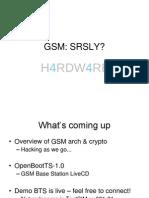 Gsm - Srsly (Shmoocon)