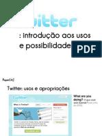 Twitter - Introducao Aos Usos e Possibilidades