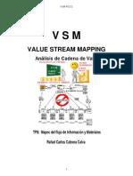 vsmvaluestreammappinganalisisdelmapeodelacadenadevalor-110728145443-phpapp01
