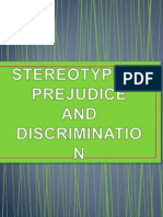 Stereotype, Prejudice and Discrimination