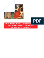 The Peaceful Liberation of the Holy Places in the XIV Century