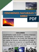 Fenomenos Naturales y Ambientales