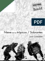 Calzadilla, Juan - Nieve de los trópicos. Sobrantes.pdf