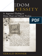 Gerald Bonner-Freedom and Necessity_ St. Augustine's Teaching on Divine Power and Human Freedom -Catholic University of America Press (2007)