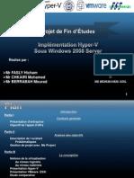 Présentation projet final  Hyper-V  ASAS1 GSYS 4