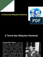 04 Teoria Das Rela Es Humanas Apresenta o1-1