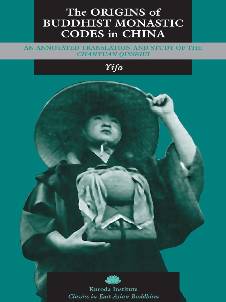 c43b9abdb2b1c The Origins of Buddhist Monastic Codes in China Chanyuan-Qinggui ...