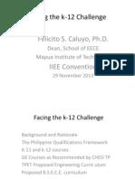 Facing the k 12 Challenge