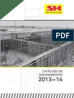 Catálogo Equipamentos Construção Civil - SH Fôrmas 2014