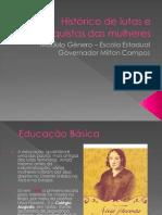 Histórico de lutas e conquistas feministas