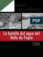 La batalla del agua del Valle de Pupío, Provincia de Choapa