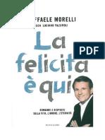 Morelli Raffaele, Falsiroli Luciano - La felicit� � qui.pdf