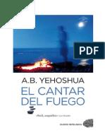 Abraham B. Yehoshua - El Cantar Del Fuego.pdf